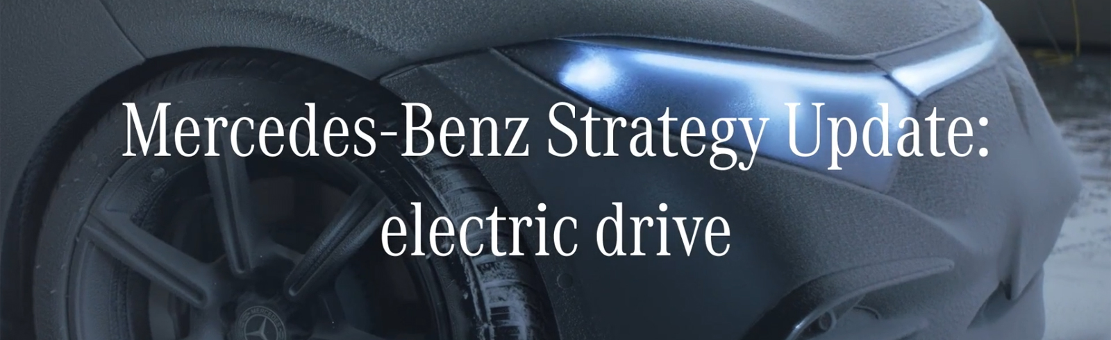 Mercedes-Benz Strategy Update 2021 - will go all-electric, including Maybach, AMG, G-class